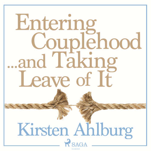 Audiobook Entering Couplehood...and Taking Leave of It - Kirsten Ahlburg - Jens Bäckvall