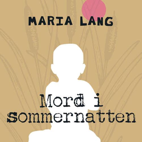 Audiokniha Mord i sommernatten - Maria Lang - Lars Thiesgaard