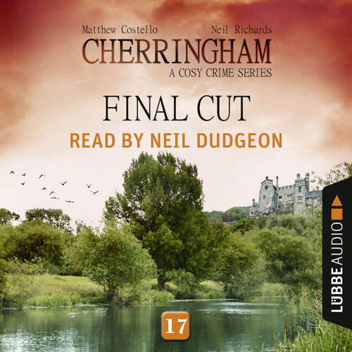 Audiobook Final Cut - Cherringham - A Cosy Crime Series: Mystery Shorts 17 - Matthew Costello - Neil Dudgeon