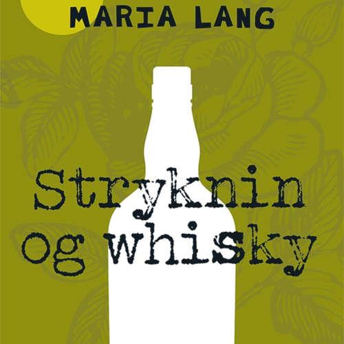 Audiokniha Stryknin og whisky - Maria Lang - Lars Thiesgaard