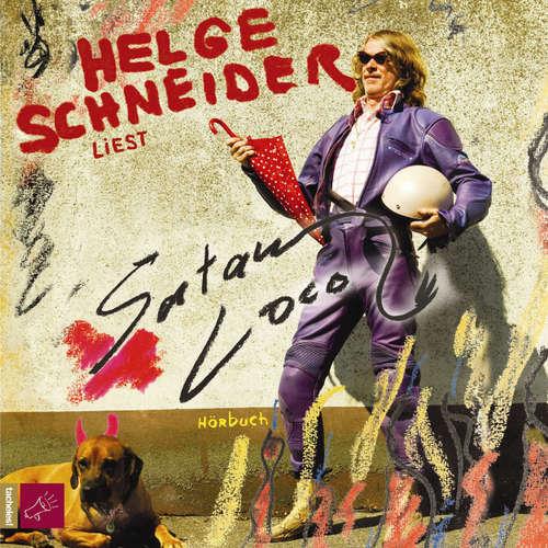 Hoerbuch Satan Loco - Helge Schneider - Helge Schneider