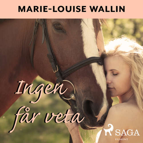 Audiokniha Ingen får veta - Marie-Louise Wallin - Malin Rømer Brolin-Tani