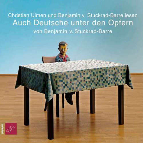 Hoerbuch Auch Deutsche unter den Opfern - Benjamin von Stuckrad-Barre - Benjamin von Stuckrad-Barre