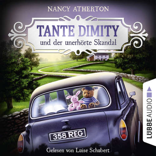 Hoerbuch Tante Dimity und der unerhörte Skandal - Ein Wohlfühlkrimi mit Lori Shepherd 3 - Nancy Atherton - Luise Schubert