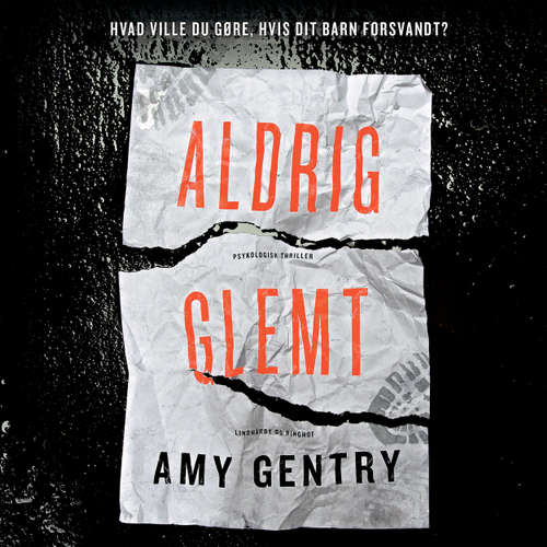 Audiokniha Aldrig glemt - Amy Gentry - Anne Kjær