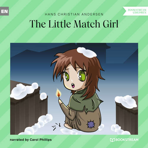 Audiobook The Little Match Girl - Hans Christian Andersen - Carol Phillips