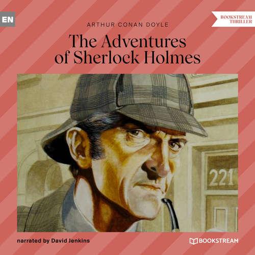 Audiobook The Adventures of Sherlock Holmes - Sir Arthur Conan Doyle - David Jenkins