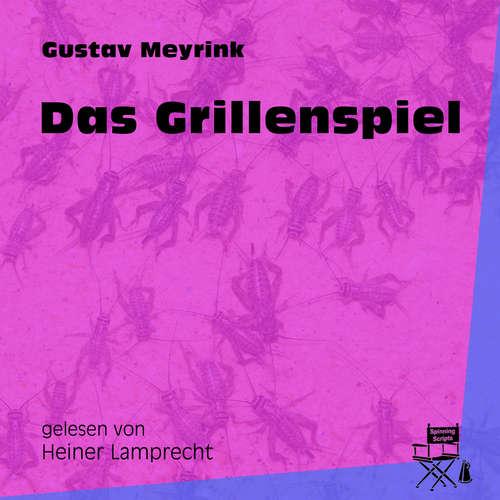 Hoerbuch Das Grillenspiel - Gustav Meyrink - Heiner Lamprecht