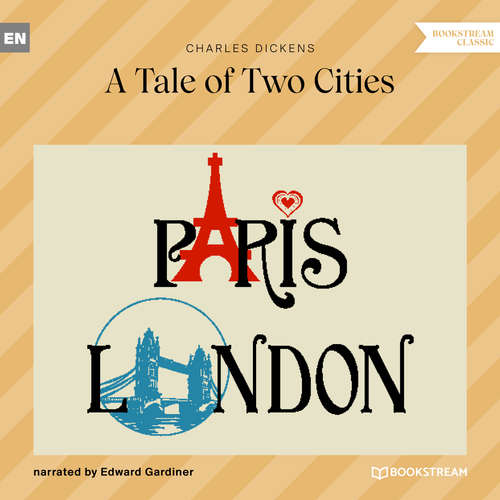 Audiobook A Tale of Two Cities - Charles Dickens - Edward Gardiner