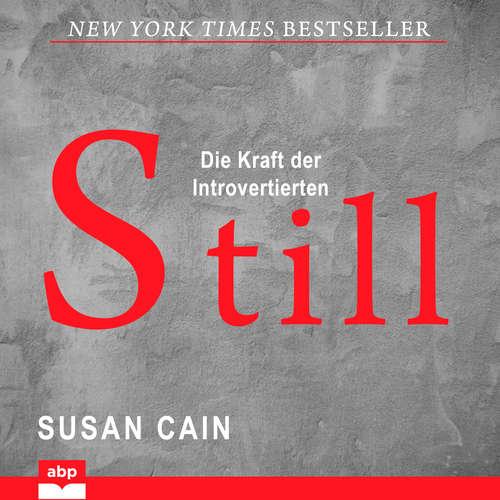 Hoerbuch Still - Die Kraft der Introvertierten - Susan Cain - Danny-Farina Deschanel