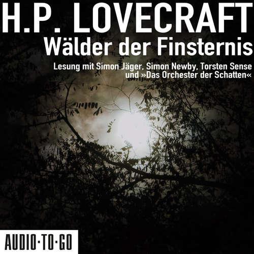 Hoerbuch Wälder der Finsternis - H. P. Lovecraft - Simon Jäger