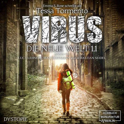 Hoerbuch Virus - Die neue Welt 1.1 - Emma S. Rose - Luca Lehnert
