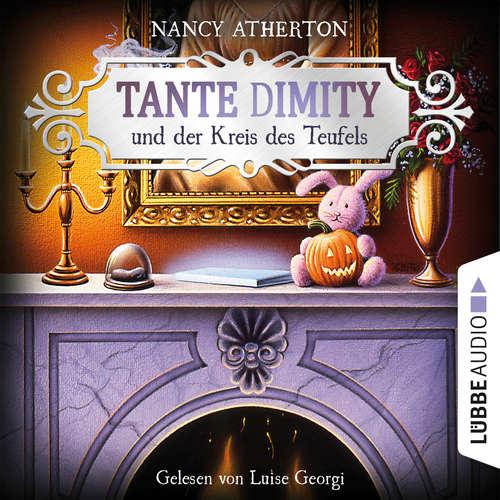 Hoerbuch Tante Dimity und der Kreis des Teufels - Ein Wohlfühlkrimi mit Lori Shepherd, Teil 6 - Nancy Atherton - Luise Georgi