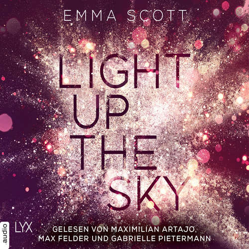 Hoerbuch Light Up the Sky - Beautiful-Hearts-Duett, Teil 2 - Emma Scott - Gabrielle Pietermann
