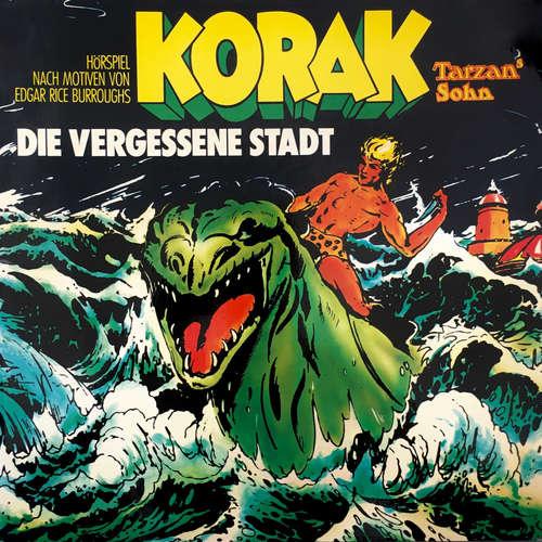 Hoerbuch Tarzan, Folge 9: Korak - Tarzans Sohn: Die vergessene Stadt - Edgar Rice Burroughs - Günter Dockerill