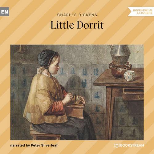 Audiobook Little Dorrit - Charles Dickens - Peter Silverleaf