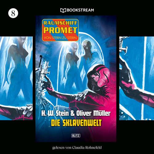 Hoerbuch Die Sklavenwelt - Raumschiff Promet - Von Stern zu Stern, Folge 8 - H. W. Stein - Claudia Rohnefeld