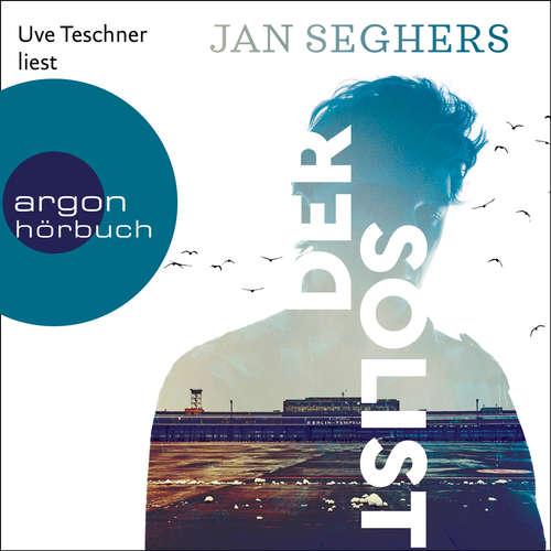 Hoerbuch Der Solist - Jan Seghers - Uve Teschner