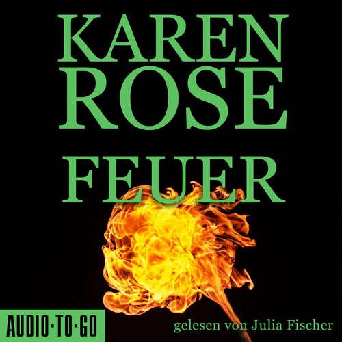 Hoerbuch Feuer - Karen Rose - Julia Fischer