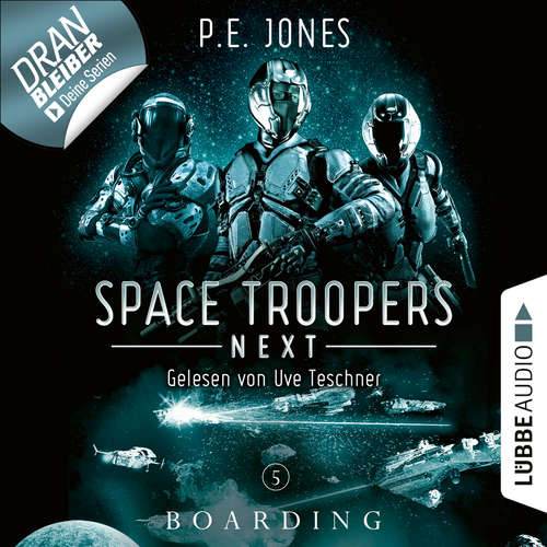 Hoerbuch Boarding - Space Troopers Next, Folge 5 - P. E. Jones - Uve Teschner