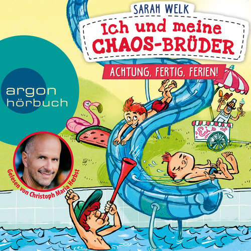 Hoerbuch Achtung, fertig, Ferien! - Ich und meine Chaos-Brüder, Band 4 - Sarah Welk - Christoph Maria Herbst