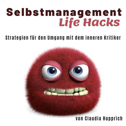 Hoerbuch Wusel Life Hacks - Strategien für den Umgang mit dem inneren Kritiker - Claudia Hupprich - Claudia Hupprich