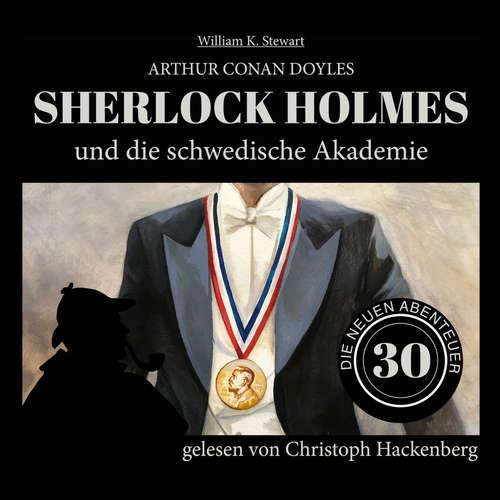 Hoerbuch Sherlock Holmes und die schwedische Akademie - Die neuen Abenteuer, Folge 30 - Sir Arthur Conan Doyle - Christoph Hackenberg