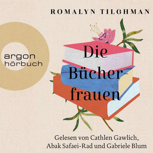 Hoerbuch Die Bücherfrauen - Romalyn Tilghman - Cathlen Gawlich