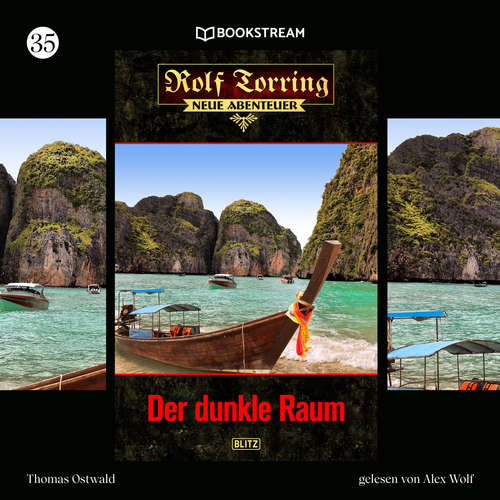 Hoerbuch Der dunkle Raum - Rolf Torring - Neue Abenteuer, Folge 35 - Thomas Ostwald - Alex Wolf