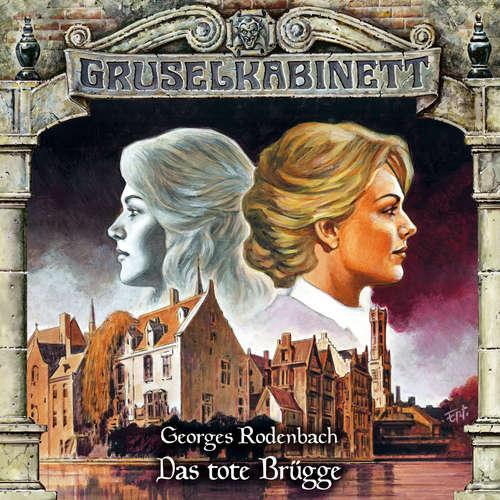 Hoerbuch Gruselkabinett, Folge 168: Das tote Brügge - Georges Rodenbach - Peter Weis