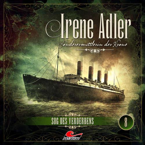 Hoerbuch Irene Adler, Sonderermittlerin der Krone, Folge 8: Sog des Verderbens - Marc Freund - Yvonne Greitzke