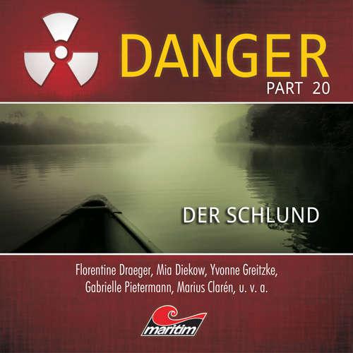 Hoerbuch Danger, Part 20: Der Schlund - Markus Duschek - Florentine Draeger
