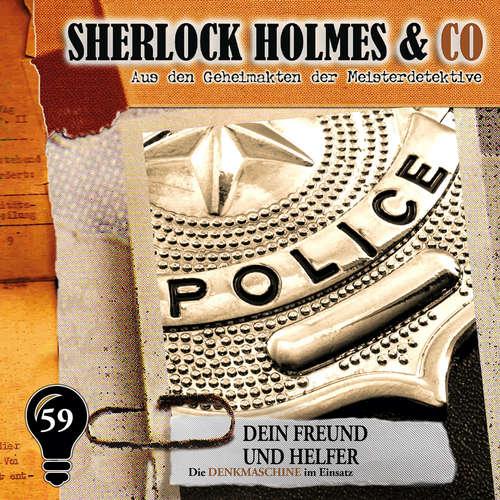 Hoerbuch Sherlock Holmes & Co, Folge 59: Dein Freund und Helfer - Markus Duschek - Martin Keßler