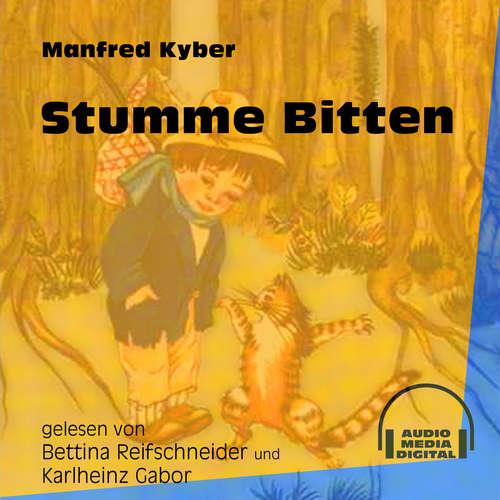 Hoerbuch Stumme Bitten - Manfred Kyber - Bettina Reifschneider