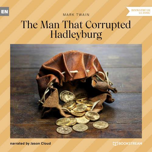 Audiobook The Man That Corrupted Hadleyburg - Mark Twain - Jason Cloud