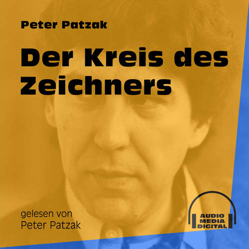 Hoerbuch Der Kreis des Zeichners - Peter Patzak - Peter Patzak