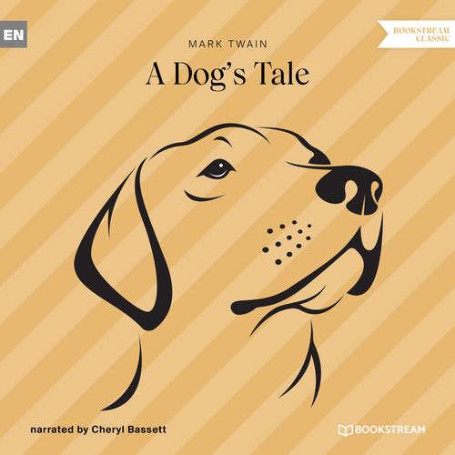 Audiobook A Dog's Tale - Mark Twain - Cheryl Bassett
