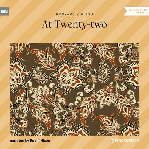 Audiobook At Twenty-two - Rudyard Kipling - Robin Nixon