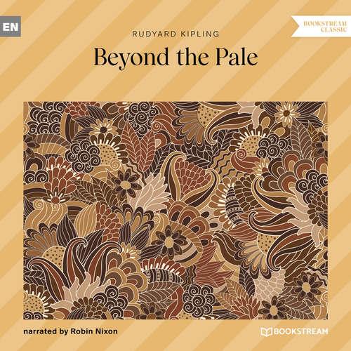 Audiobook Beyond the Pale - Rudyard Kipling - Robin Nixon