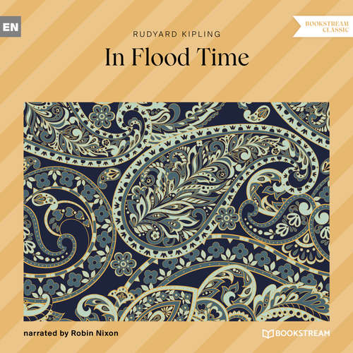 Audiobook In Flood Time - Rudyard Kipling - Robin Nixon