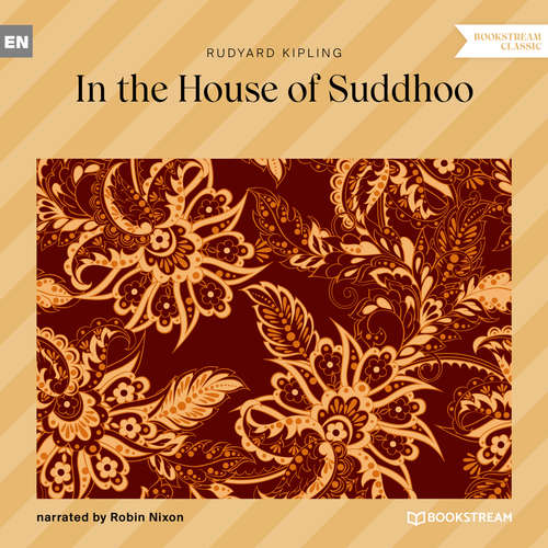 Audiobook In the House of Suddhoo - Rudyard Kipling - Robin Nixon