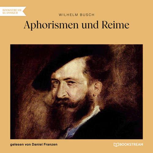 Hoerbuch Aphorismen und Reime - Wilhelm Busch - Daniel Franzen