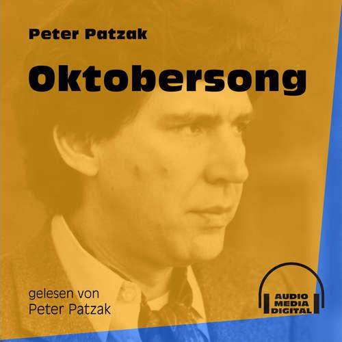 Hoerbuch Oktobersong - Peter Patzak - Peter Patzak