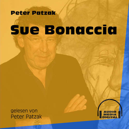Hoerbuch Sue Bonaccia - Peter Patzak - Peter Patzak
