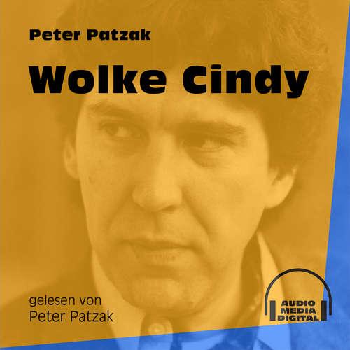 Hoerbuch Wolke Cindy - Peter Patzak - Peter Patzak