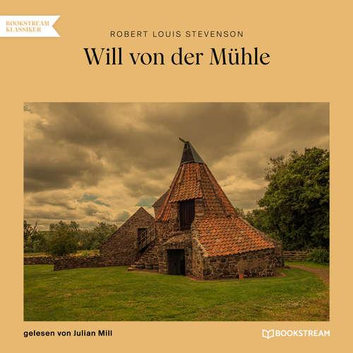 Hoerbuch Will von der Mühle - Robert Louis Stevenson - Julian Mill