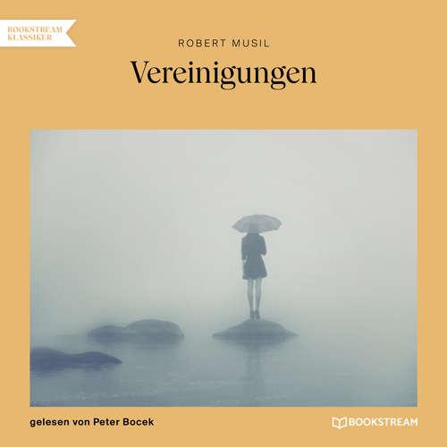 Hoerbuch Vereinigungen - Robert Musil - Peter Bocek