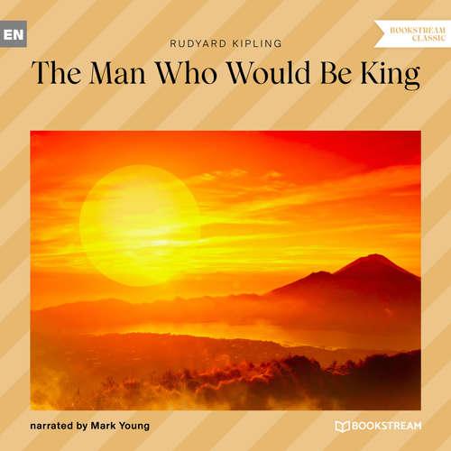 Audiobook The Man Who Would Be King - Rudyard Kipling - Mark Young
