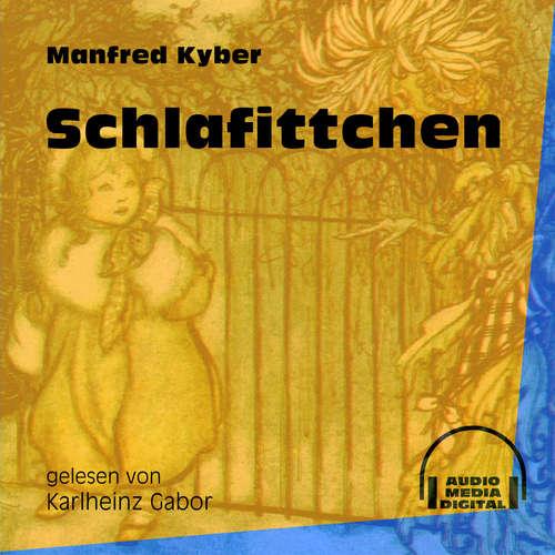 Hoerbuch Schlafittchen - Manfred Kyber - Karlheinz Gabor