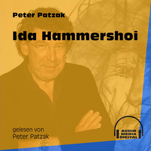 Hoerbuch Ida Hammershoi - Peter Patzak - Peter Patzak